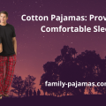 Cotton Pajamas - Providing a Comfortable Sleep