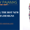 Choosing the Hot New Pajama Designs-FB