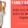 Feel Sultry and Sexy in Women's Pajamas-FB