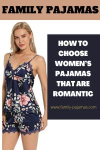 How to Choose Women's Pajamas that are Romantic