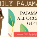 Pajamas As All Occasion Gifts
