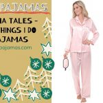 The Pajama Tales – 5 Funny Things I Do In My Pajamas